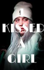 I kissed a girl {Billie Eilish}  by Scarlett_XX_