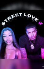 Street Love 💞 by badbitxh101