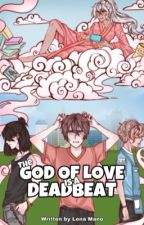 The God of Love is a Deadbeat by Lena_Mano