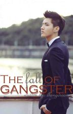 The Fall of Gangster by camposlheng