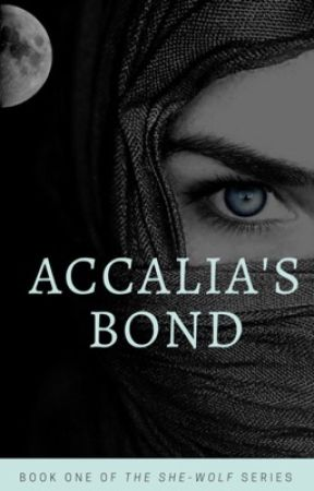 Accalia's Bond  by cjthevixen