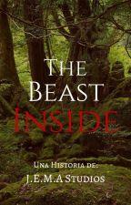 The Beast Inside by JEMAStudiosOficial