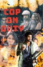 COP ON DUTY by mathu_loves_books
