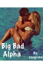 Big Bad Alpha by zoegrohs