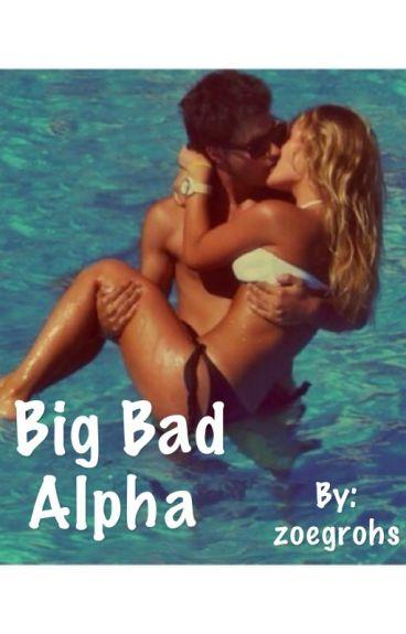 Big Bad Alpha