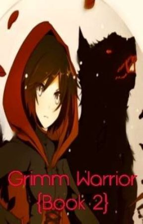 Grimm Warrior {Book 2} by Kureiji_otaku