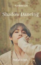 Shadows Dancing | K.TH  by Kuribee126