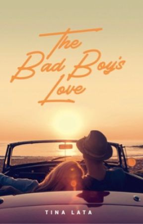 The Bad Boy's Love (Published) by blue_maiden