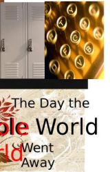 The Day The Whole World Went Away (Poems) by CrackedRose