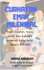 Curhatan Emak Milennial by WindaJubaidah