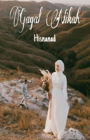 Gagal Nikah [HIATUS]  by Hisnanad28