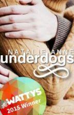 Underdogs (TÜRKÇE) by Benbeniyerim