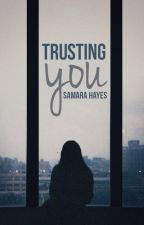 Trusting You [TEASER] by samara_anne