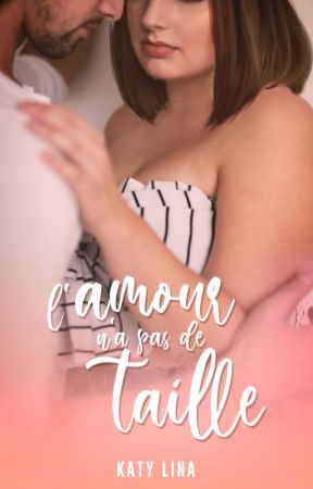 L'amour n'a pas de taille by ktybooks