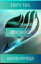 Fairytail Oneshots! by Kweichow