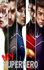 My Superhero | One Direction Fanfiction by crazy_directioner_m0