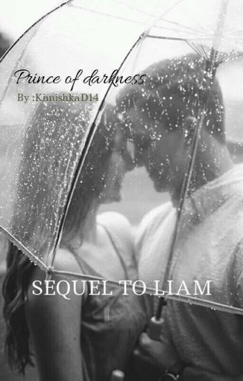 Prince Of Darkness (Sequel To Liam)