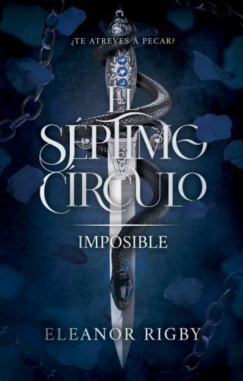 IMPOSIBLE: El Séptimo Círculo 1 de Ava Voltaire