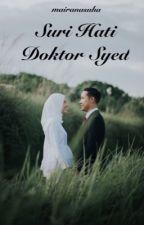 Suri Hati Doktor Syed by mairanasuha