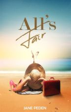 All's Fair by JanePeden