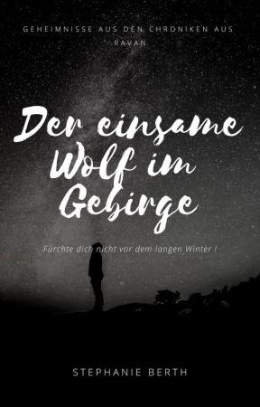 Der einsame Wolf im Gebirge by KirstenSchwarz