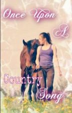 Once Upon a Country Song (One Direction Fanfic) by LitaLovies