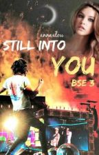Still Into You [BSE III] | Harry Styles by annaxlou