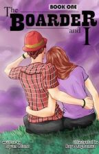The Boarder and I [PUBLISHED UNDER VIVA PSICOM / COMPLETED] by BryanOlano