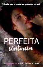 Perfeita Sintonia by autoraclara
