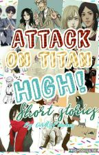 Attack on Titan High (Short Stories) Discontinued by GirlofPotatoes