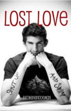 Lost Love (A Michael Phelps love story) by Batmananddemon