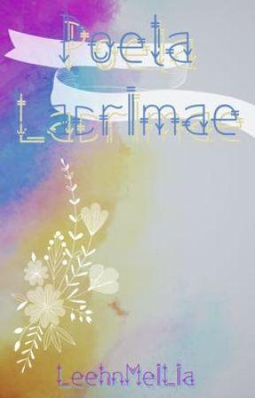 Poeta Lacrimae by LeehnMeiLia