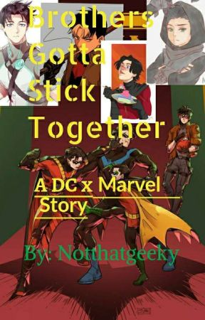 Brothers gotta Stick Together (DC x Marvel) by LeonaandtheTophat