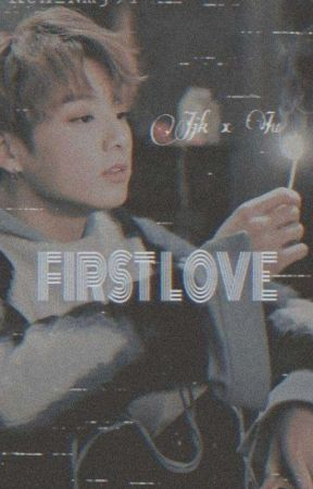 《FIRST LOVE》 jjk x iu by Kth_Nmj94