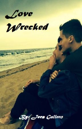 Love Wrecked (Published by: Taga Imus) by jeragallero