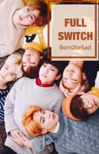 Full Switch : BTS (21+) by Born2beSad