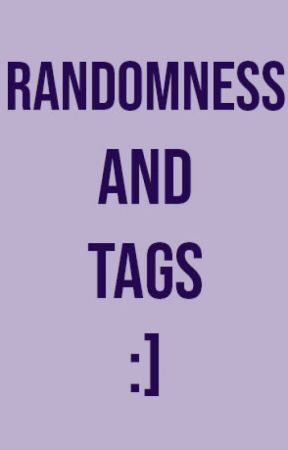 Randomness and Tags by justkyrien-