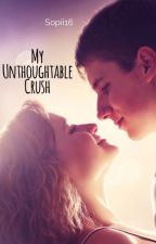 My Unthoughtable Crush by sopii16