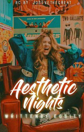 Aesthetic Nights by eosity