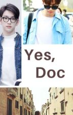 Yes, Doc by JJpsonlydaughter