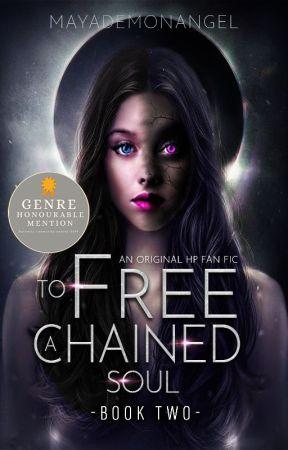 To Free A Chained Soul || Book two (An Open SS Fan fiction) by MayaDemonAngel