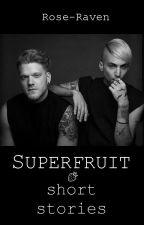 SUPERFRUIT SHORT STORIES by Rose-Raven