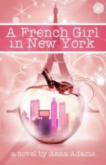 A French Girl in New York ( The French Girl Series #1)