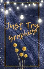 """Just Try"" Graphics [OPEN] by Aiko-Mae"