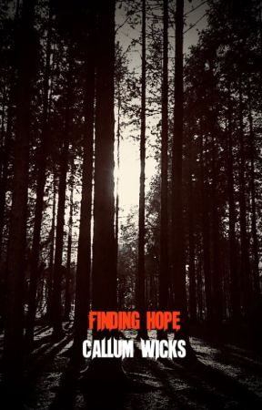 Finding Hope by Cal_Wicks