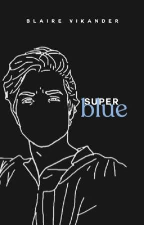 SUPERBLUE - a novel. by mothercocoa