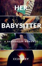 Her Babysitter by cc2casey