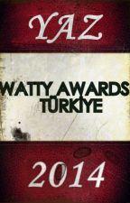 Watty Awards Türkiye - (Yaz 2014) by WattyAwardsTR