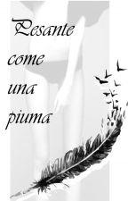 Pesante come una piuma by ElisaMorello7