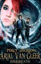 Arial Van Gleer -A Percy Jackson Fan Fic- *NOT GONNA FINISH* by NikkiReads